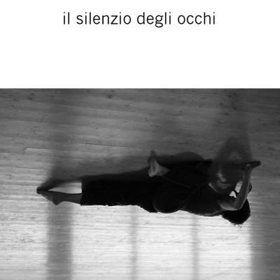 Il silenzio degli occhi